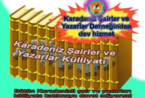 Karadezin Şairler ve Yazarlar Külliyatı ile KAŞYAD'ın Türk Edebiyatına Katkısı